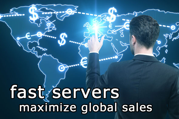 fast servers maximize global sales